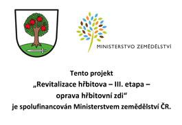 """Projekt """"Revitalizace hřbitova – III. etapa – oprava hřbitovní zdi""""  je spolufinancován Ministerstvem zemědělství ČR.."""