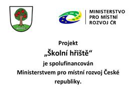 """Projekt """"Školní hřiště"""" Ministerstvem pro místní rozvoj České republiky"""