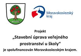 """Projekt """"Stavební úprava veřejného prostranství u školy"""" je spolufinancován zrozpočtu Moravskoslezského kraje"""